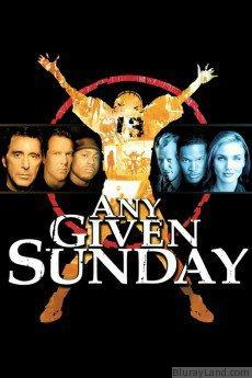 Any Given Sunday HD Movie Download