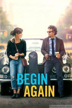 Begin Again HD Movie Download