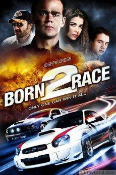 Born to Race HD Movie Download