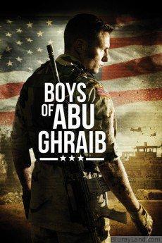 Boys of Abu Ghraib HD Movie Download