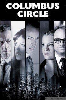 Columbus Circle HD Movie Download