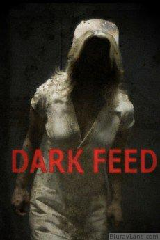 Dark Feed HD Movie Download