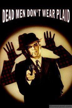 Dead Men Dont Wear Plaid HD Movie Download