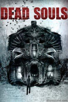 Dead Souls HD Movie Download