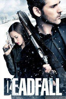 Deadfall HD Movie Download