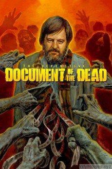 Document of the Dead HD Movie Download