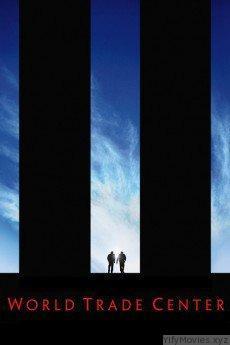 World Trade Center HD Movie Download