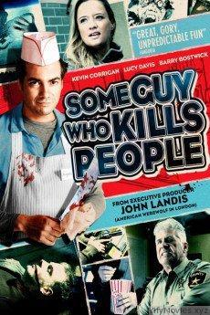 Some Guy Who Kills People HD Movie Download
