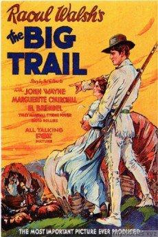 The Big Trail HD Movie Download