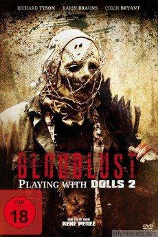 Playing with Dolls: Bloodlust HD Movie Download