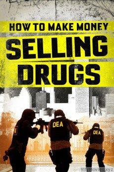 How to Make Money Selling Drugs HD Movie Donwload