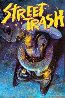 Street Trash HD Movie Download