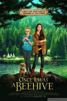 Once I Was a Beehive HD Movie Download