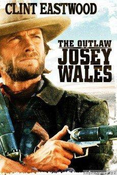 The Outlaw Josey Wales HD Movie Download