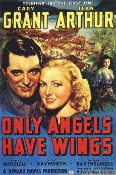 Only Angels Have Wings HD Movie Download