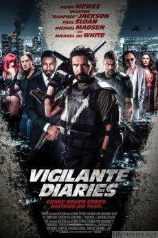 Vigilante Diaries HD Movie Download