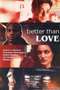Better Than Love HD Movie Download