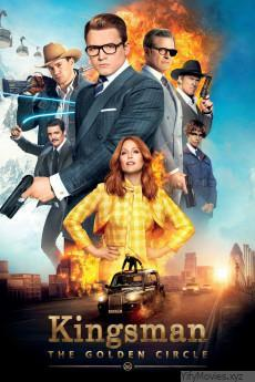 Kingsman: The Golden Circle HD Movie Download