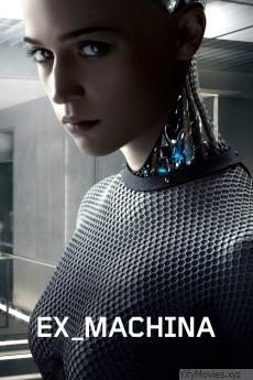 Ex Machina HD Movie Download